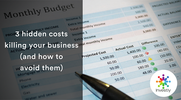 3 hidden costs killing your business (and how to avoid them)